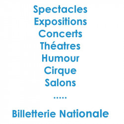 Billetterie National spectacles concerts.....