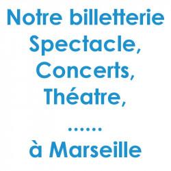 Réduction spectacles et concerts à Marseille