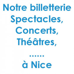 Billetterie Spectacle Concert Nice