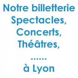 Réduction spectacles et concerts à Lyon