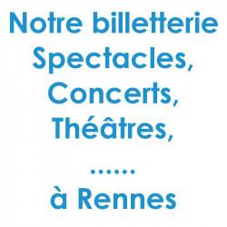Réduction spectacles et concerts à Rennes