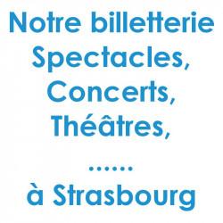 Réduction spectacles et concerts à Strasbourg