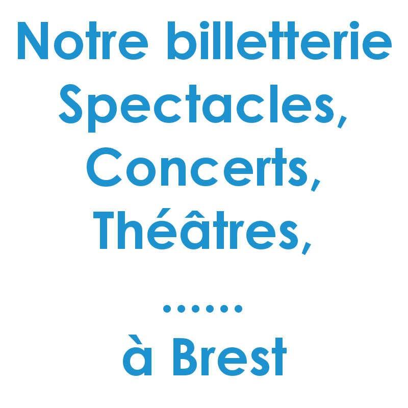 Réduction spectacles et concerts à Brest