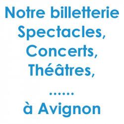 Réduction spectacles et concerts à Avignon