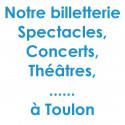 Réduction spectacles et concerts à Toulon