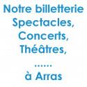 Billetterie Spectacles Arras