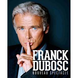Billet spectacle Franck Dubosc moins cher