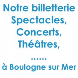 Réduction spectacles et concerts à Boulogne sur Mer
