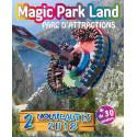 Tarif entrée Magic Park Land moins cher
