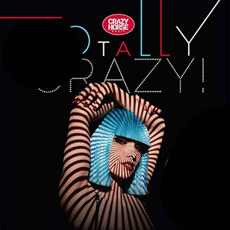 "Crazy Horse ""Totally Crazy"""