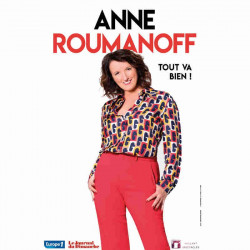 Réduction place spectacle Anne Roumanoff